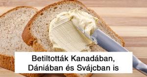 Betiltott hétköznapi élelmiszerek