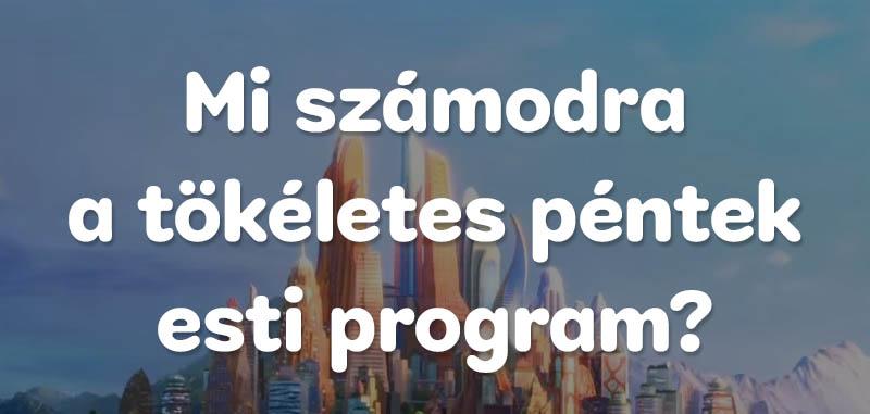 Pentek esti program